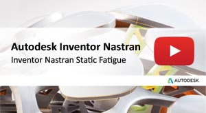 Inventor Nastran Static Fatigue