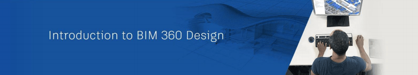 Introduction to BIM 360 design webinar